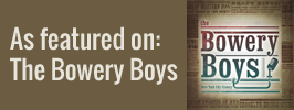 A Logo with Text - As Featured on the Bowery Boys